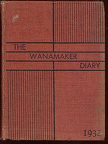 The Wanamaker Diary 1932,
