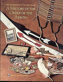 A History of the Order of the Arrow