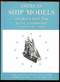 American Ship Models and how to build them.