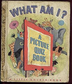 "Little Golden Book ""A"" Edition WHAT AM I? 1949"