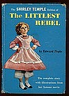 The Shirley Temple Ed. THE LITTLEST REBEL