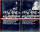 The Debate On the Constitution. 2 Vol Set