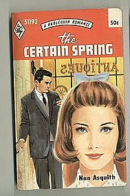 THE CERTAIN SPRING by Nan Asquith