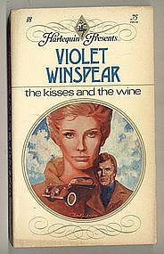 THE KISSES AND THE WINE by Violet Winspear