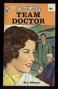 TEAM DOCTOR by Ann Gilmour