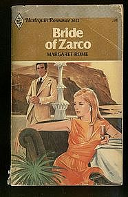 BRIDE OF ZARCO by Margaret Rome