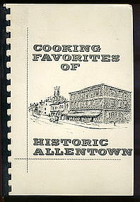 Cooking Favorites of Historic Allentown (NJ)