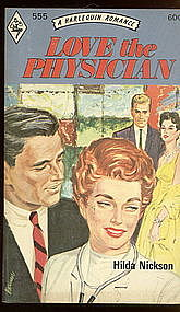 LOVE THE PHYSICIAN by Hilda Nickson