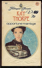 OPPORTUNE MARRIAGE by Kay Thorpe #93