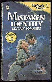 MISTAKEN IDENTITY by Beverly Sommers  #3 HTF?