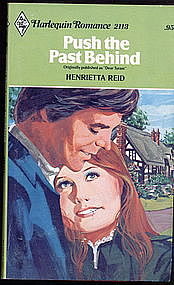 PUSH THE PAST BEHIND by Henrietta Reid  #2113