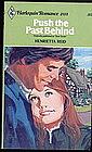 PUSH THE PAST BEHIND by Henrietta Reid  #2113