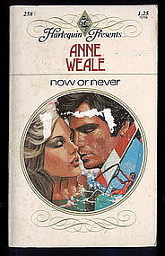 NOW OR NEVER by Anne Weale  #258