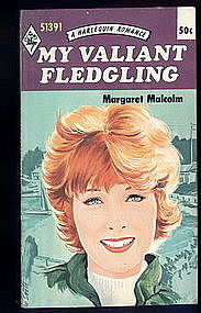 MY VALIANT FLEDGLING  by Margaret Malcolm #51391