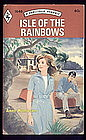 ISLE OF THE RAINBOWS by Anne Hampson  #1646
