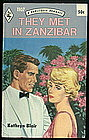 THEY MET IN ZANZIBAR by Katheryn Blair #1107