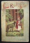 Little Red Riding Hood, Chas. Perrault, 1900 Triumph Ed