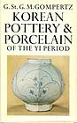 KOREAN POTTERY & PORCELAIN OF THE YI PERIOD