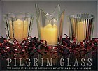 Pilgrim Glass -- The Candle Story . . . .