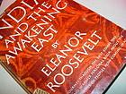 India+ the Awakening East~ Eleanor Roosevelt~1953