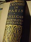 5th ED ~A WANDERER IN PARIS ~June 1910 ~E.V. Lucas