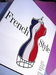 French Style: ...Think, Shop, and Dress Like a French Woman