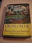 1st/1st CROSS CREEK ~Marjorie Kinnan Rawlings 1942