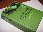 1st ED Man of the Forest Zane Grey~ January 1920 Misprint