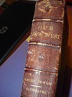 1st Ed ~ OUR NEW WEST 1869~ Mormons, Indians, Chinese, Map etc.