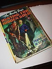 HUNTING FOR HIDDEN GOLD ~The Hardy Boys 1928