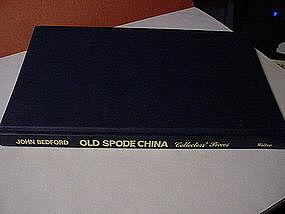 Old  Spode China ~ John Bedford