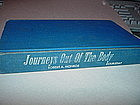 1st Ed ~ Journeys Out of the Body ~ Monroe