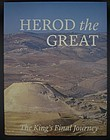 HEROD THE GREAT: THE KING'S FINAL JOURNEY (Hardcover)