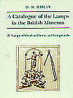 """""""A CATALOGUE OF LAMPS IN THE BRITISH MUSEUM IV"""""""