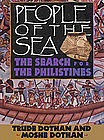"""PEOPLE OF THE SEA: THE SEARCH FOR THE PHILISTINES"""