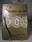 """The Samurai Sword - A Handbook"" by John M. Yumoto"