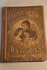 1880 Song Echo Book  by HS Perkins