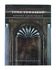 John Townsend : Newport Cabinetmaker