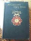 CIVIL WAR BOOK McCLELLANS OWN STORY COPYRIGHT 1886