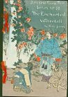 Hasegawa Japanese Fairy Tales Woodblock Book - The Enchanted Waterfal
