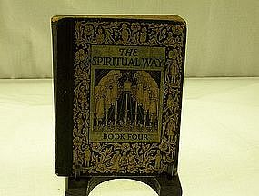 The Spiritual Way Book Four 1929 World Book co.