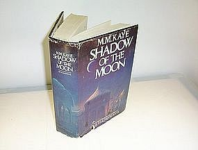 Shadow of the Moon by M. M. Kaye