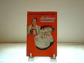Sunbeam Mixmaster Owner's Manual/Instruction Booklet