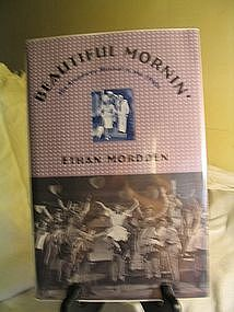Beautiful Mornin'  By Ethan Morrden Hardback Book