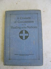 A Crusade of Compassion for the Healing of Nations
