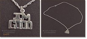 SILVER CHAIN WITH �I�M GOOD� PENDANT / CHARM