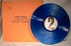 WHO - CLOSER TO QUEEN MARY TMOQ BLUE WAX Orig!