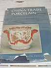 CHINA-TRADE PORCELAIN,BY JOHN PHILLIPS