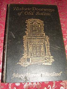 HISTORIC DOORWAYS OF OLD SALEM
