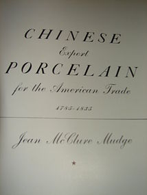 CHINESE EXPORT PORCELAIN,MUDGE